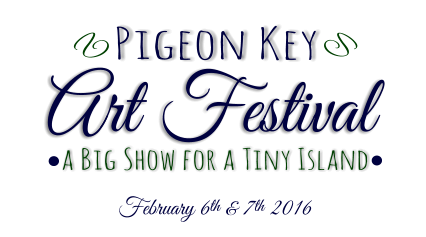 Pigeon Key Art Festival a Big Show for a Tiny Island V  V  February 6th & 7th 2016
